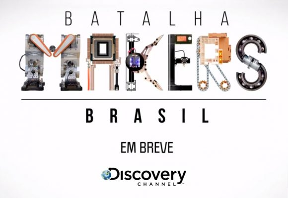 Batalha Makers Brasil na Discovery Channel